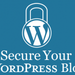 Top Ways To Secure Your WordPress Blog
