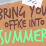 enjoy summer office