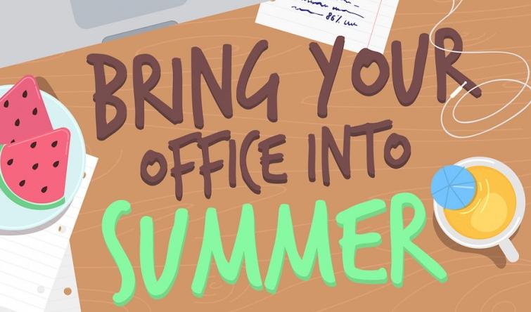enjoy summer office