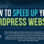 How To Speed up Your WordPress Website (Infographic)