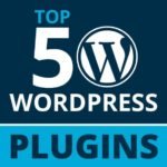 Top 50 WordPress Plugins for WordPress Lovers