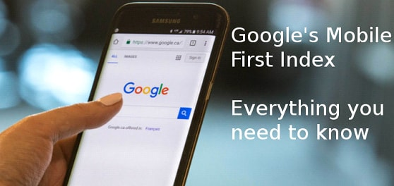 Google's Mobile First Indexing